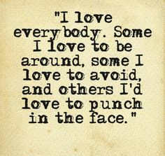 Love everybody :))