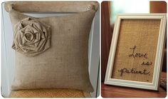 Burlap..it's cute on anything!