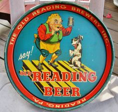 Say! Old Reading Beer. The Old Reading Brewery, Reading, Pennsylvania.