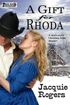 A Gift for Rhoda by Jacquie Rogers Coming Christmas in July