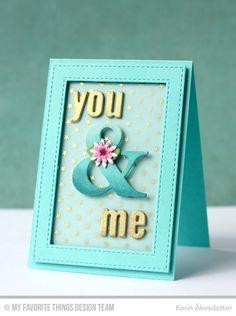 "Karin Åkesdotter ""You & Me"" card (MFT Tiny Stars Background, MFT Ampersand Die-namics; MFT Spring Garden Die-namics)"