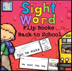 Sight Word Flip Books:  Back to School from TeacherTam on TeachersNotebook.com -  - This set of 54 sight word flip books with a back to school theme is just right for beginning readers. It covers both the pre-primer and primer Dolch sight word lists, as well as a few more.  $6: