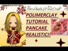 POLYMERCLAY FIMO TUTORIAL PANCAKE REALISTICI! Realy pancake cute!