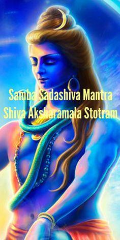 Samba Sadashiva Mantra Lyrics - Shiva Aksharamala Stotram