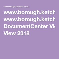 www.borough.ketchikan.ak.us DocumentCenter View 2318