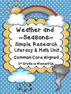 """Weather ~ Seasons ~ Literacy & Math Mini Unit~ FREEBIES in the Download Preview! THIS UNIT IS COMPLETELY UPDATED and HAS EVEN MORE ACTIVITIES!!!! Great for """"Mid Year Kinders""""-2nd Grade! 1st Grade Science, Primary Science, Teaching First Grade, First Grade Classroom, 2nd Grade Math, Student Teaching, Teaching Science, Weather For Kids, Weather Unit"""