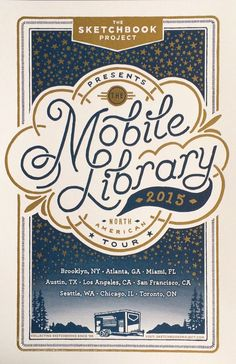 Mobile Library 2015 Tour #poster design. Love the colors and typography.