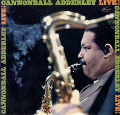 Cannonball Adderley Live! (Capitol ST-2399).
