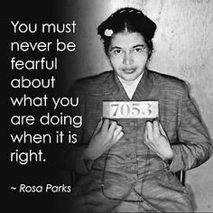 Rosa Parks quote.