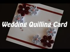 How to make a wedding quilling card - Quilling for beginners - Paper Art