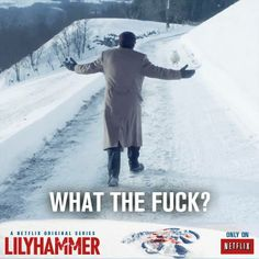 Lillyhammer, Season 3. Awesome series. Some of the best shows I've seen have been Netflix originals.