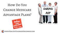 How Do You Change Medicare Advantage Plans https://www.healthycoloradoinsurance.com/change-medicare-advantage-plans/?utm_content=buffer74882&utm_medium=social&utm_source=pinterest.com&utm_campaign=buffer #Medicare #Medigap #MedicareAdvantage #PartD #HealthyColorado