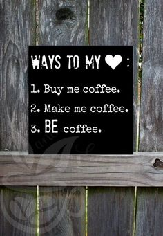 Startling Cool Tips: Coffee Quotes Wallpaper coffee painting small spaces.Coffee Corner Cappuccinos coffee menu tips. Coffee Heart, Coffee Talk, Coffee Menu, Coffee Is Life, Coffee Signs, Hot Coffee, I Love Coffee, Coffee Drinks, Coffee Shop