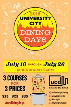 #PhillyCalendar 7/16-26 #ucdiningdays @ucdphl restaurants pre-fixe 3course dinner $15 $25 $35.