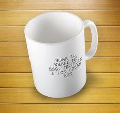 Home Is Where My Dog Netflix And Ice Cream Are Mug #animallove #yoga #doglovergift ##ilovemydogmug #cutedogmug #homeiswhere #mugs #mug #whitemug #drinkware #drink&barware #ceramicmug #coffeemug #teamug #kitchen&dining #giftmugs #cup #home&living #funnymugs #funnycoffecup #funnygifts