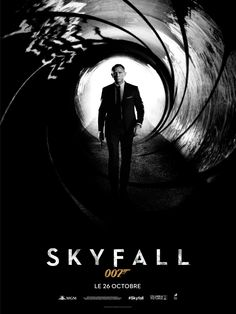 L'affiche officielle de Skyfall 007, au cinéma le 26 octobre 2012 !