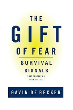 The Gift of Fear - Gavin de Becker
