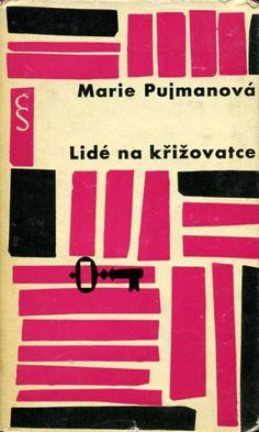 Marie Pujmanová  Born June 8, 1893, in Prague; died there May 19, 1958. Czech writer. People's Artist of Czechoslovakia (1953). Member of the Communist Party of Czechoslovakia from 1945.