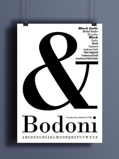 They typeface Bodoni was designed by Giambattista Bodoni. The bold use of the ampersand as the main focus is what drew me to this design.