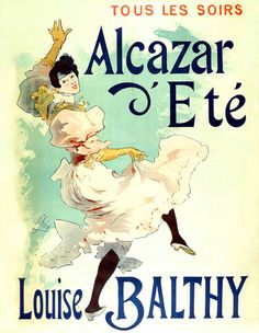 11x14 Vintage French Advertisements Poster. Alcazar d'Ete / Louise Balthy. 1893 by JULES CHERET