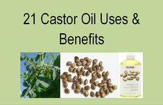 21 Castor oil uses and benefits