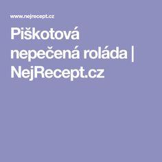 Piškotová nepečená roláda   NejRecept.cz