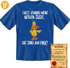 Funshirt + Urkunde - Motiv: Falls Jemand meine Nerven sucht, die sind am Ende! Fun T-Shirt Shirt (*Partner-Link)