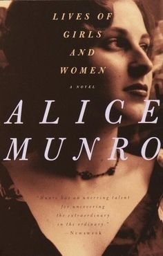 Lives of Girls and Women by Munro