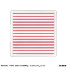 Rose and White Horizontal Stripe Serving Tray.  Artwork designed by Peacock Cards T-shirts and Gifts. Price $36.90 per tray