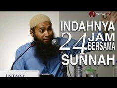 Ceramah Agama Islam: Indahnya 24 Jam Bersama Sunnah - Ustadz Syafiq Reza...