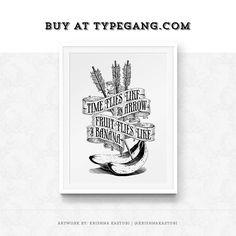 Not just bananas. Buy at Typegang.com Artwork by @krishnakastubi | $16.99 - $21.99| #typegang | typegang.com #typegang #typography