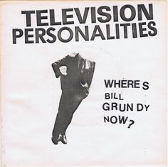 Images for Television Personalities - Where's Bill Grundy Now?