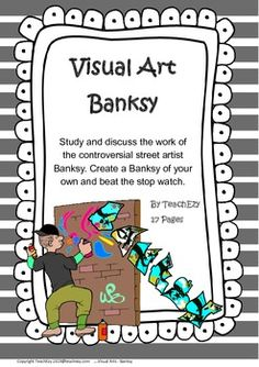 Study the work of controversial street artist, Banksy. Create a Banksy of your own and beat the stop watch before you get caught. This resource includes a lesson outline, background information on Banksy with some helpful links an some outline stencils to use in the activity.