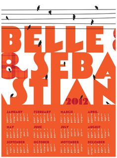 Belle Sebastian 2012 Wall Calendar designed by strawberryluna. Connect with them on Dribbble; the global community for designers and creative professionals. Wall Calender, Wall Calendar Design, Rock Posters, Band Posters, Scottish Bands, Belle And Sebastian, 2012 Calendar, Illustrated Words, Pops Concert