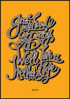 'HELL OF A LIFE' - A Typography Tribute to Kanye West by Rudy and Theo