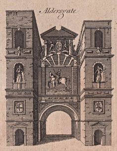 Aldersgate - The City Gates as they appeared before they were torn down - reproduced in Harrison's History of London - 1775 Uk History, London History, Family History, Old London, London City, Diorama, London Drawing, Old King, Brick Lane