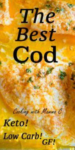 Baked Cod with Parmesan and Garlic Butter is so delicious, and it's gluten free, low carb and keto! A family favorite and one of the best cod recipes! Try it with ling cod, Alaskan cod, Pacific cod or any cod fish fillets. Cod Recipes Oven, Cod Fillet Recipes, Best Cod Recipes, Cod Fish Recipes, Most Popular Recipes, Seafood Recipes, Cooking Recipes, Baked Cod Recipes Healthy, Atkins Recipes
