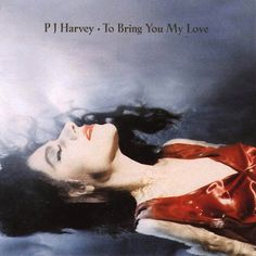 To Bring You My Love. Released the 27th of February in 1995. #PJHarvey http://www.roeht.com/to-bring-you-my-love/ #vinyl #vinyljunkies #albumart #vinylrecords