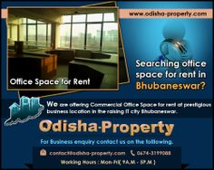 Searching #office_space_for_rent in Bhubaneswar? We are offering Commercial Office Space for rent at a prestigious business location in the raising IT city #Bhubaneswar. For details visit: www.odisha-property.com/project/it-office-space-for-rent