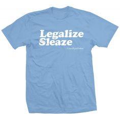 Legalize Sleaze Joey Ryan, Tees, Yup, Mens Tops, T Shirt, Wrestling, Supreme T Shirt, Lucha Libre, T Shirts