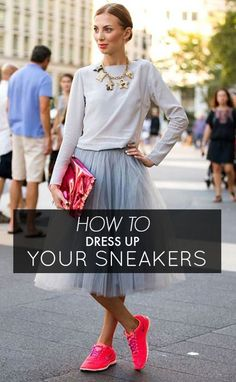 5 Ways To Dress Up Sneakers This Season!