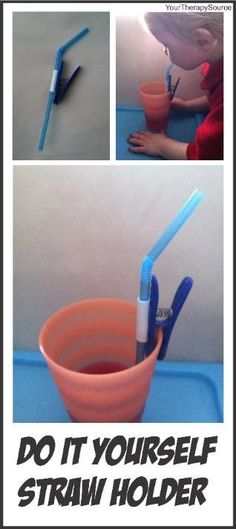 Your Therapy Source: Adapted Straw-DIY straw holder. Pinned by SOS Inc… Pediatric Occupational Therapy, Pediatric Ot, Occupational Therapy Equipment, Motor Activities, Therapy Activities, Straw Holder, Diy Straw, Adaptive Equipment, Therapy Tools