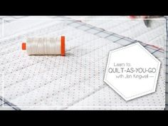 Quilt as You Go: Another method. Learn to Quilt As You Go by Jen Kingwell - Fat Quarter Shop - YouTube