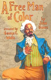 A Free Man Of Color  By John Guare, Dir. by George C. Wolfe  Starring Jeffrey Wright, Mos Def  http://lct.org/mediaPlayer.htm?id=64=500=0
