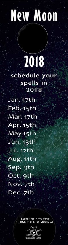 Schedule your #spells ! New Moon Calendar 2018. The #NewMoon is great for #spells related to a new cycle, new beginnings, for energizing and etc. #Witch #Witchcraft #Wicca #magic