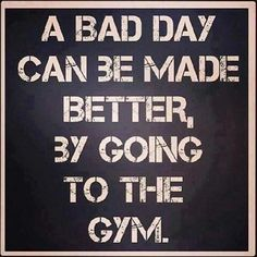 When life gets you down... hit the gym