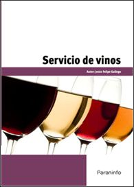 Título: Servicio de vinos / Autor: Felipe Gallego, Jesús / Ubicaciópn: FCCTP - Gastronomía - Tercer piso / Código: G 663.2 F36