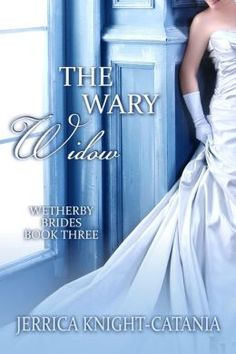 The Wary Widow (Regency Historical Romance)
