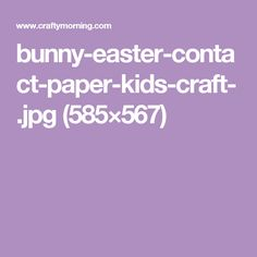 bunny-easter-contact-paper-kids-craft-.jpg (585×567)