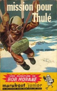 Mission pour Thulé, Bob Morane par Pierre Joubert